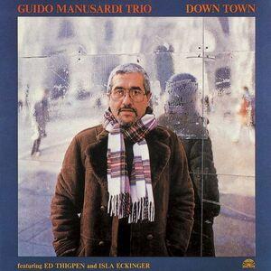 CD Down Town di Guido Manusardi (Trio)