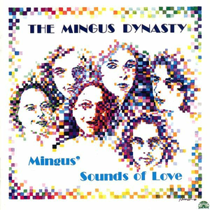 CD Sounds of Love di Mingus Dynasty