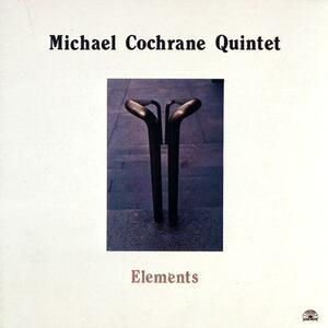 Elements - CD Audio di Michael Cochrane
