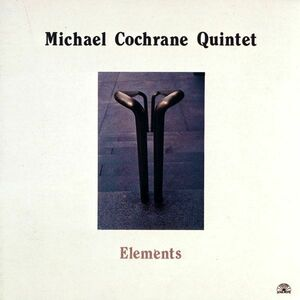 Foto Cover di Elements, CD di Michael Cochrane (Quintet), prodotto da Soul Note