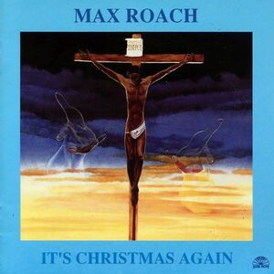 CD It's Christmas Again di Max Roach