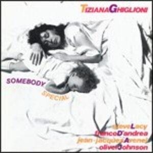CD Somebody Special di Tiziana Ghiglioni