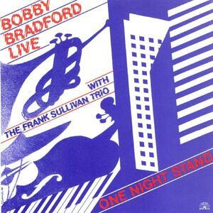 One Night Stand - CD Audio di Bobby Bradford