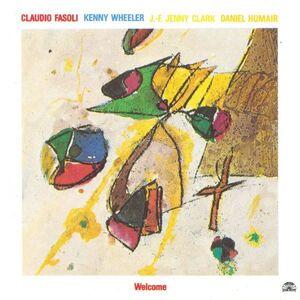 Vinile Welcome Kenny Wheeler , Claudio Fasoli