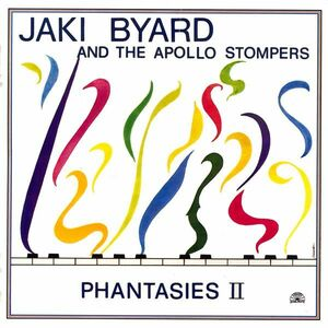 CD Phantasies 2 Jaki Byard , Apollo Stompers