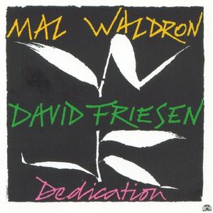 Vinile Mal Waldron-friesen - Dedication Mal Waldron , David Friesen