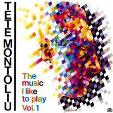 Music I Like to Play vol.1 - Vinile LP di Tete Montoliu