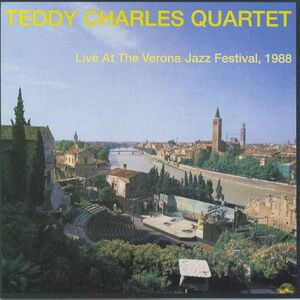 CD Live at Verona Jazz 1988 di Teddy Charles (Quartet)