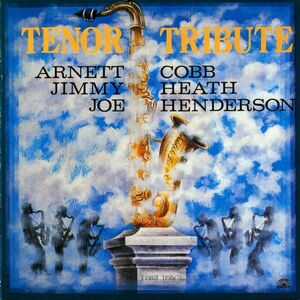CD Tenor Tribute vol.1 Joe Henderson , Jimmy Heath , Arnett Cobb