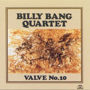 CD Valve no.10 di Billy Bang (Quartet)