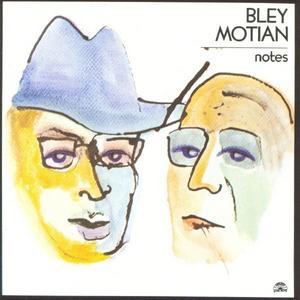 CD Notes Paul Bley , Paul Motian