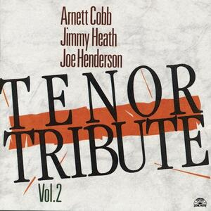 Tenor Tribute vol.2 - CD Audio di Joe Henderson,Jimmy Heath,Arnett Cobb