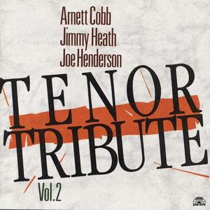 CD Tenor Tribute vol.2 Joe Henderson , Jimmy Heath , Arnett Cobb