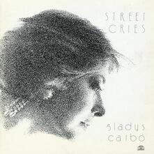 Street Cries - Vinile LP di Gladys Carbo