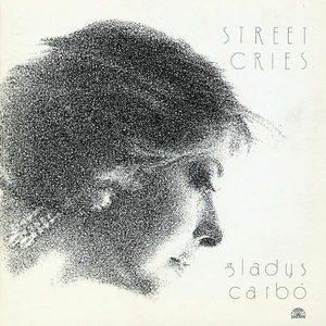 CD Street Cries di Gladys Carbo