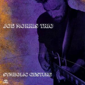 CD Symbolic Gesture di Joe Morris (Trio)