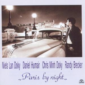 CD Paris by Night Randy Brecker , Daniel Humair , Niels Lan Doky