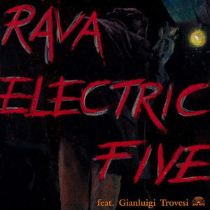 CD Electric Five di Enrico Rava