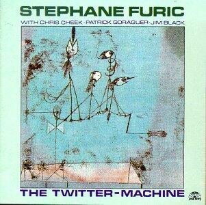 The Twitter-Machine - CD Audio di Stephane Furic