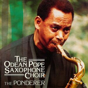 CD The Ponderer di Odean Pope Saxophone Choir