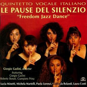 Freedom Jazz Dance - CD Audio di Quintetto Vocale Italiano