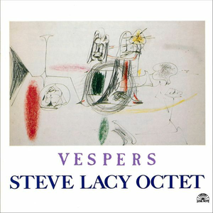 CD Vespers di Steve Lacy (Octet)