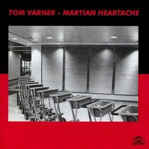 CD Martian Heartache di Tom Varner