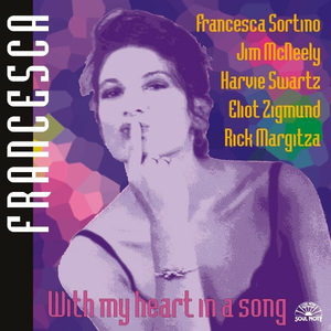 CD With my Heart in a Song di Francesca Sortino