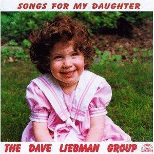 Songs for my Daughter - CD Audio di David Liebman