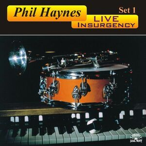 CD Live Insurgency di Phil Haynes