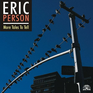 CD More Tales to Tell di Eric Person