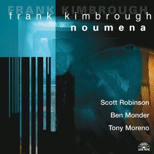 CD Noumena di Frank Kimbrough (Quartet)