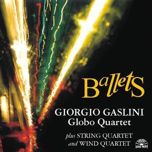 Ballets - CD Audio di Giorgio Gaslini,Globo Quartet
