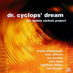 CD Dr. Cyclops' Dream di Herbie Nichols (Project)