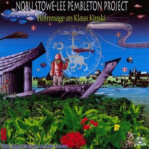 CD Hommage an Klaus Kinski Lee Pembleton (Project) , Nobuu Stowe