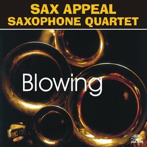 Blowing - CD Audio di Sax Appeal Saxophone Quartet