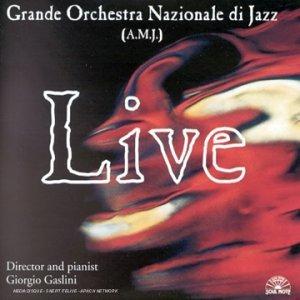 CD Live Giorgio Gaslini , Grande Orchestra Nazionale di Jazz