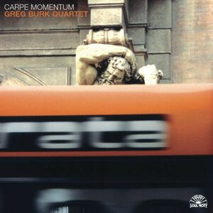 Foto Cover di Carpe Momentum, CD di Greg Burk (Quartet), prodotto da Soul Note