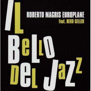 CD Il bello del Jazz di Roberto Magris (Europlane)