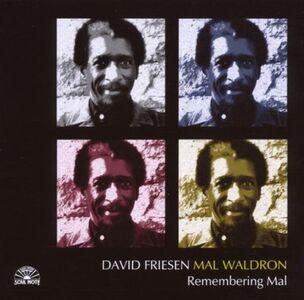 CD Remembering Mal Mal Waldron , David Friesen
