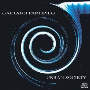 Foto Cover di Urban Society, CD di Gaetano Partipilo, prodotto da Soul Note