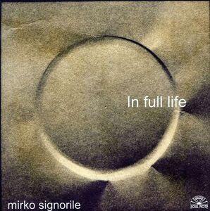 CD In Full Life di Mirko Signorile