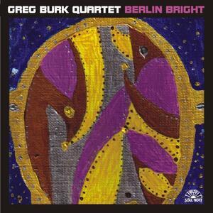 Berlin Bright - CD Audio di Greg Burk