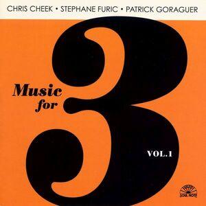 CD Music for 3 vol.1 Stephane Furic , Patrick Goraguer , Chris Cheek