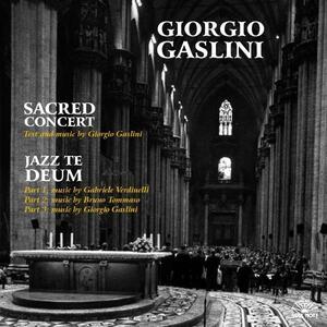 Sacred Concert. Jazz Te Deum - CD Audio di Giorgio Gaslini