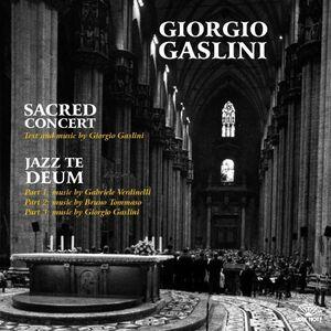 CD Sacred Concert. Jazz Te Deum di Giorgio Gaslini