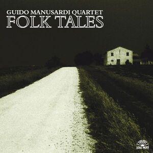 CD Folk Tales di Guido Manusardi (Quartet)