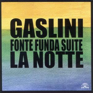 Fonte Funda Suite. La Notte - CD Audio di Giorgio Gaslini