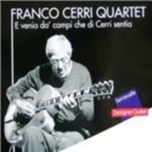 E venia dà campi che di Cerri sentia - CD Audio di Franco Cerri