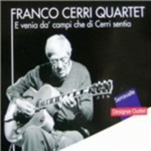 CD E venia dà campi che di Cerri sentia di Franco Cerri (Quartet)